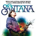 Carlos Santana - While my guitar gently weeps