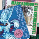 Mark Ronson / The Business Intl - Somebody to love me
