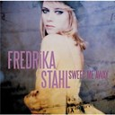 Fredrika Stahl - Sweep me away