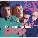 The Darling Buds - Pop said