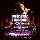 Frédéric François - Olympia 2005
