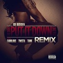 Joe Budden - She don't put it down (feat. fabolous, twista, tank) (remix)