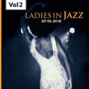 Abbey Lincoln / Anita O'day / Betty Carter / Beverly Kenney / Billie Holiday / Carmen Mc Rae / Dinah Washington / Ella Fitzgerald / Ernestine Anderson / Helen Merrill / Jaye P.morgan / Jeri Southern / June Christy / Linda Lawson / Nina Simone / Peggy Lee - Ladies in jazz, vol.2 (falling in love with love)