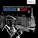 Lionel Hampton - Americans in paris, vol. 3