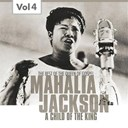 Mahalia Jackson - Mahalia jackson, vol. 4 (the best of the queen of gospel)