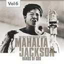 Mahalia Jackson - Mahalia jackson, vol. 6 (the best of the queen of gospel)