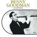 Benny Goodman - Clarinade, vol. 5