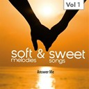 Art Todd / Billy Vaughn / Bobby Darin / Buddy Holly / Conway Twitty / Doris Day / Dottie Todd / Frankie Laine / Gogi Grant / Harry Belafonte / Jane Morgan / Jeny Kelle / John Buck / Johnny Ray / Pat Boone / Teresa Brewer / The Blazers - Sweet & Soft, Vol. 1
