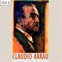 Claudio Arrau - Claudio arrau, vol. 2