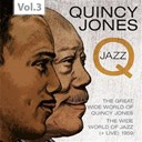 Quincy Jones - Q - the jazz recordings, vol. 3