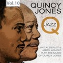 Harry Arnold / Quincy Jones / Radiobandet / The Quincetet / The Swedish Radio Studio Orchestra / Toots Thielemanns - Q - the jazz recordings, vol. 10