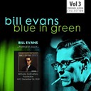 Bill Evans - Blue in green - the best of the early years 1955-1960, vol.3