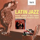 Tito Puente / Woody Herman - Latin jazz, vol. 8