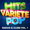 Hits Variété Pop - Hits variété pop vol. 1 (top radios & clubs)