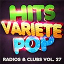 Hits Variété Pop - Hits variété pop vol. 27 (top radios & clubs)