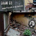 Sham 69 - Who killed joe public