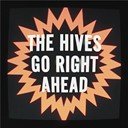 The Hives - Go right ahead