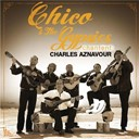 Chico / The Gypsies - Chico et les gypsies chantent aznavour