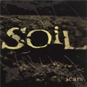 Soil - Scars (expanded edition)