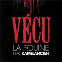 La Fouine - Vécu