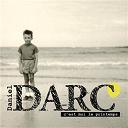 Daniel Darc - C'est moi le printemps