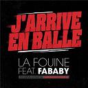 La Fouine - J'arrive en balle