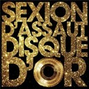 Sexion D'assaut - Disque d'or