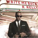 R. Kelly - Write me back
