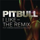 Pitbull - I like - the remix