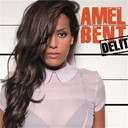 Amel Bent - D&eacute;lit