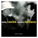 Eddy Louiss / Richard Galliano - Face to face