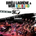 Biréli Lagrène / The Wdr Big Band - Djangology , a tribute to django reinhardt