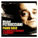 Michel Petrucciani - Piano solo : the complete concert in germany