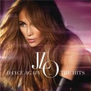 Jennifer Lopez - Dance again...the hits
