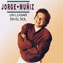 Jorge Muñiz - Un lugar en el sol