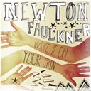 Newton Faulkner - Write it on your skin