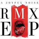 Gossip - A joyful noise rmx ep
