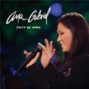 Ana Gabriel - Pacto de amor