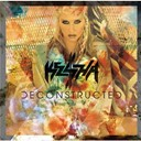 Ke$ha - Deconstructed