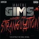 Maître Gims - Meurtre par strangulation