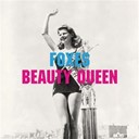 Foxes - Beauty queen
