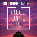 Capitan Kidd / Rivero - Nadie como tu