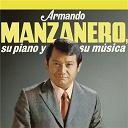 Armando Manzanero - Armando manzanero, su piano y su música