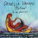 Ornella Vanoni - Meticci (io mi fermo qui)