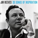 Jim Reeves - 20 Songs of Inspiration