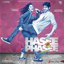 Shekhar / Vishal - Hasee toh phasee (original motion picture soundtrack)
