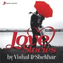 Shekhar / Vishal - #love stories by vishal & shekhar