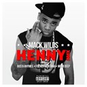 Mack Wilds - Henny bundle