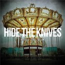 Hide The Knives - Silence the Youth
