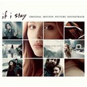 Compilation - If i stay (original motion picture soundtrack)